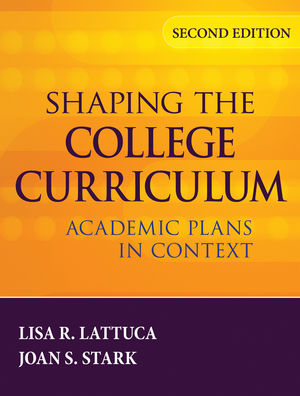 Shaping the College Curriculum: Academic Plans in Context, 2nd Edition