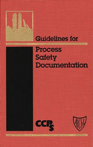Guidelines for Process Safety Documentation (0816906254) cover image