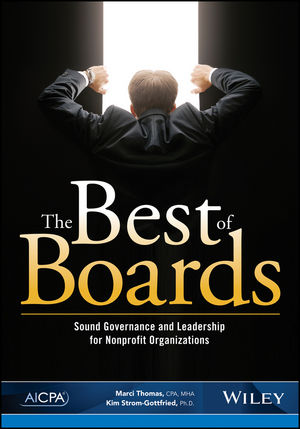 The Best of Boards: Sound Governance and Leadership for Nonprofit Organizations