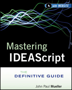 Mastering IDEAScript: The Definitive Guide (1118017854) cover image