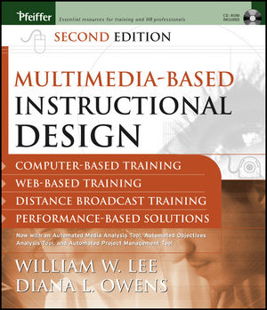 Multimedia-based Instructional Design: Computer-based Training, Web-based Training, Distance Broadcast Training, Performance-based Solutions, 2nd Edition (1118089154) cover image