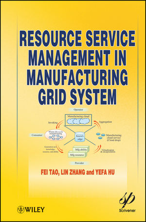 Resource Service Management in Manufacturing Grid System (1118287754) cover image