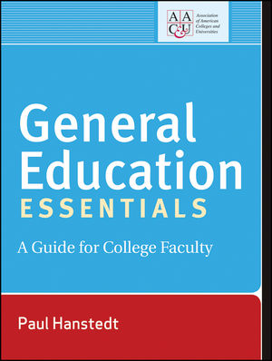 General Education Essentials: A Guide for College Faculty (1118329554) cover image