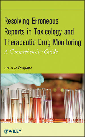 Resolving Erroneous Reports in Toxicology and Therapeutic Drug Monitoring: A Comprehensive Guide (1118347854) cover image
