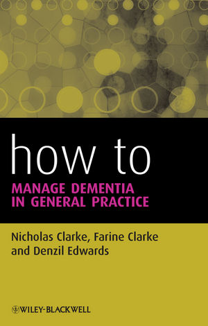 How to Manage Dementia in General Practice (1118352254) cover image