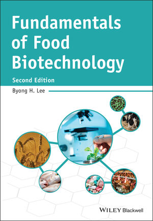 Fundamentals of Food Biotechnology, 2nd Edition