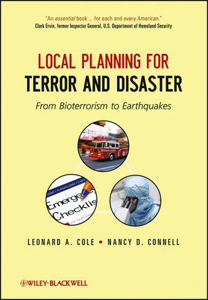 Local Planning for Terror and Disaster: From Bioterrorism to Earthquakes (1118397754) cover image