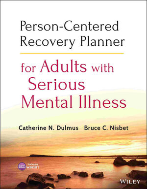 Person-Centered Recovery Planner for Adults with Serious Mental Illness (1118464354) cover image