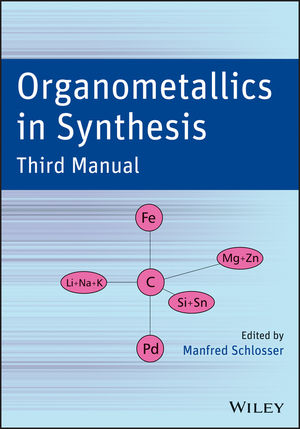 Organometallics in Synthesis: Third Manual (1118484754) cover image