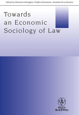 Towards an Economic Sociology of Law