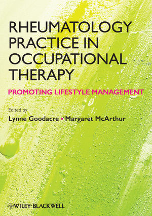Rheumatology Practice in Occupational Therapy: Promoting Lifestyle Management (1118541154) cover image