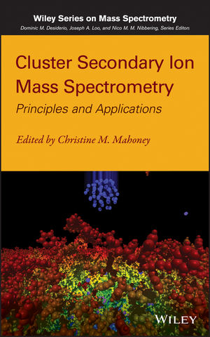 Cluster Secondary Ion Mass Spectrometry: Principles and Applications (1118589254) cover image