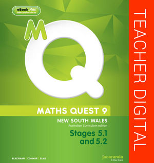 Maths Quest 9 For New South Wales Australian Curriculum Edition, Stages 5.1 and 5.2 Teacher Edition eGuidePLUS (Online Purchase)