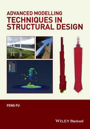 Advanced Modelling Techniques in Structural Design (1118825454) cover image
