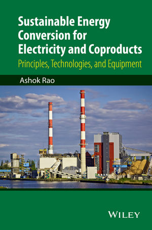 Sustainable Energy Conversion for Electricity and Coproducts: Principles, Technologies, and Equipment (1119064554) cover image