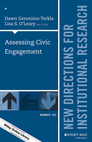 Assessing Civic Engagement: New Directions for Institutional Research, Number 162