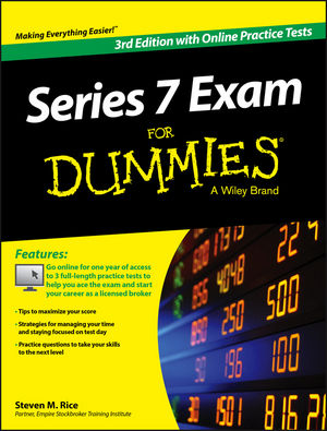 Series 7 Exam For Dummies, with Online Practice Tests, 3rd Edition