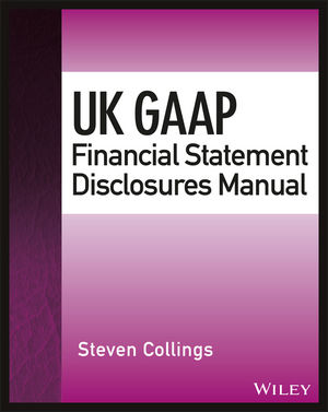 UK GAAP Financial Statement Disclosures Manual