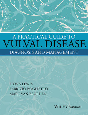 A Practical Guide to Vulval Disease: Diagnosis and Management