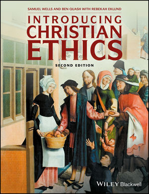 Introducing Christian Ethics, 2nd Edition (1119155754) cover image