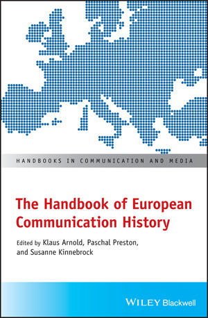 The Handbook of Mediated Communication in Modern Europe