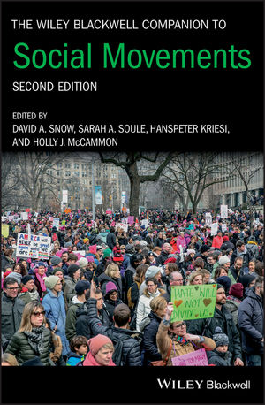 The Wiley Blackwell Companion to Social Movements, 2nd Edition