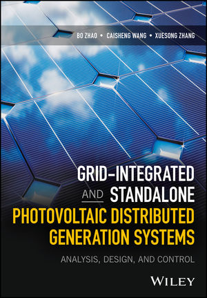 Grid-Integrated and Standalone Photovoltaic Distributed Generation Systems: Analysis, Design, and Control