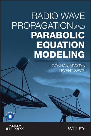 Radio Wave Propagation and Parabolic Equation Modeling (1119432154) cover image