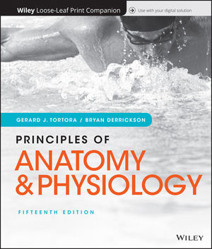 Principles of Anatomy and Physiology, Loose-leaf Print Companion, 15th Edition