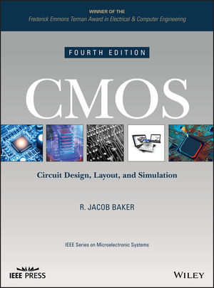 CMOS: Circuit Design, Layout, and Simulation, 4th Edition