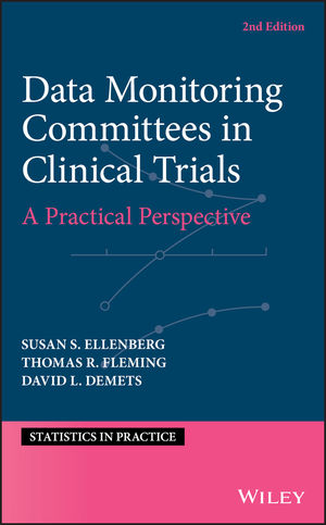 Data Monitoring Committees in Clinical Trials: A Practical Perspective, 2nd Edition