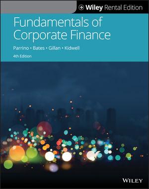 Fundamentals of Corporate Finance, 4th Edition