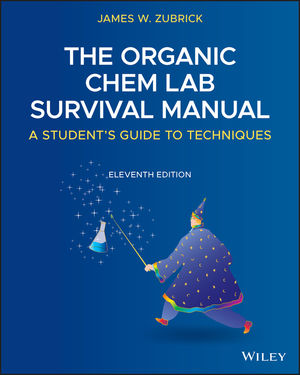 Organic Chemistry Survival Learning Manual: A Student's Guide to Techniques, 11th Edition