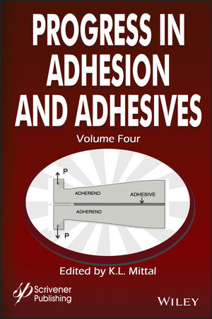 Progress in Adhesion and Adhesives, Volume 4
