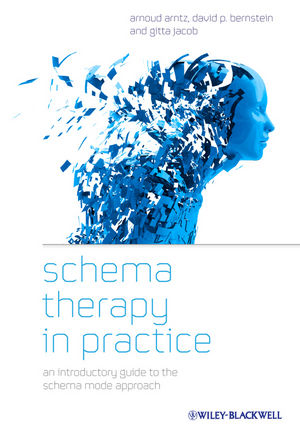 Schema Therapy in Practice: An Introductory Guide to the Schema Mode Approach (1119962854) cover image