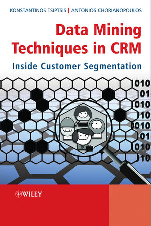 Data Mining Techniques in CRM: Inside Customer Segmentation (1119965454) cover image