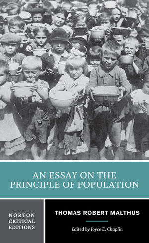 An Essay on the Principle of Population, Norton Critical Edition