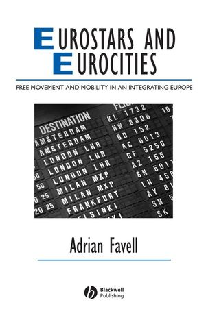 Eurostars and Eurocities: Free Movement and Mobility in an Integrating Europe (1405134054) cover image