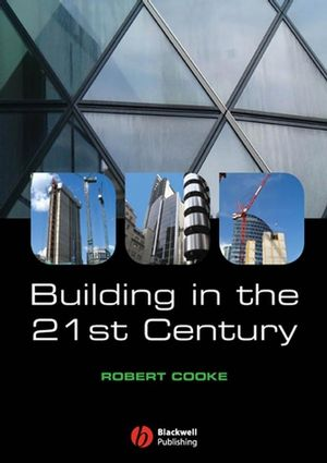 Building in the 21st Century (1405156554) cover image