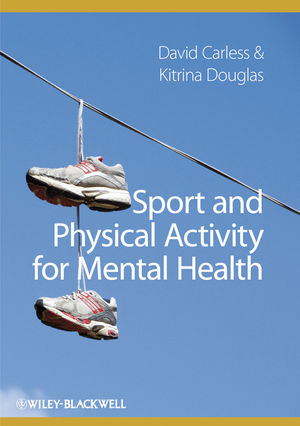 Sport and Physical Activity for Mental Health (1405197854) cover image