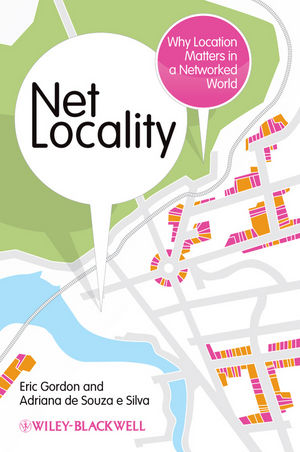 Net Locality: Why Location Matters in a Networked World (1444340654) cover image
