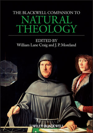 The Blackwell Companion to Natural Theology (1444350854) cover image