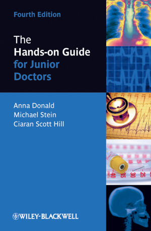 The Hands-on Guide for Junior Doctors, 4th Edition (1444398954) cover image