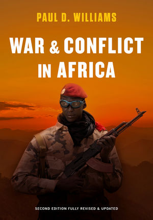War and Conflict in Africa, 2nd Edition Fully Revised and Updated (1509509054) cover image