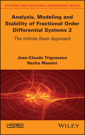 Analysis, Modeling, and Stability of Fractional Order Differential Systems 2: The Infinite State Approach