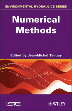 Environmental Hydraulics: Numerical Methods, Volume 3 (1848211554) cover image