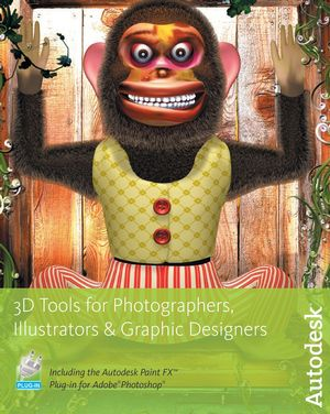 3D Tools for Photographers, Illustrators and Graphic Designers (1897177054) cover image