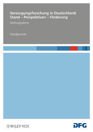 Versorgungsforschung in Deutschland: Stand - Perspektiven - Förderung - Standpunkte (3527330054) cover image