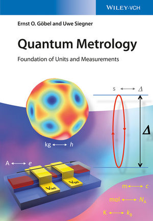 Quantum Metrology: Foundation of Units and Measurements (3527412654) cover image