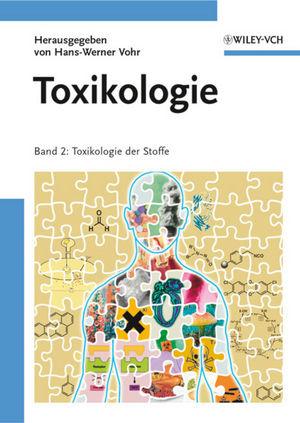 Toxikologie: Band 2 - Toxikologie der Stoffe (3527660054) cover image